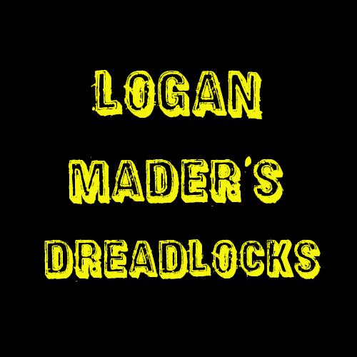 ローガン・メイダーのドレッドヘア Logan Mader's dreadlocks