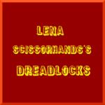 レナ・シザーハンズのドレッド