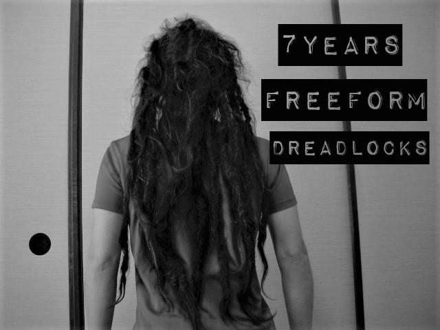 7年経過!日本人のフリーフォームドレッド。Freeform dreadlocks 7years.